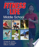 """Fitness for Life: Middle School-2nd Edition"" by Corbin, Chuck B., Le Masurier, Guy, Lambdin, Dolly"