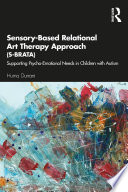 Sensory Based Relational Art Therapy Approach S Brata