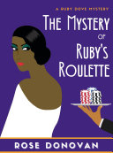 The Mystery of Ruby s Roulette