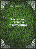 Theory and technique of playwriting Pdf/ePub eBook