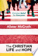 The Christian Life and Hope Book