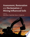 Assessment  Restoration and Reclamation of Mining Influenced Soils Book