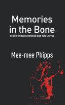 Memories in the Bone