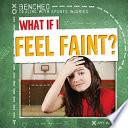 What If I Feel Faint