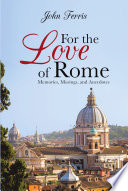 For the Love of Rome