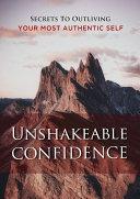 Unshakeable Confidence [Pdf/ePub] eBook