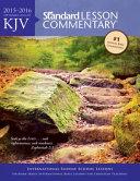 KJV Standard Lesson Commentary(r) 2015-2016