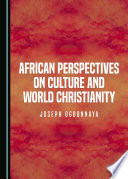 African Perspectives On Culture And World Christianity