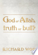 God Or Allah Truth Or Bull  Book PDF