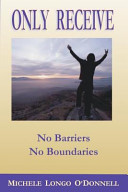 Only Receive- No Barriers, No Boundaries