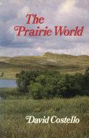 The Prairie World