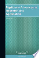 Peptides—Advances in Research and Application: 2012 Edition