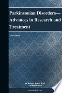 Parkinsonian Disorders Advances In Research And Treatment 2012 Edition Book PDF