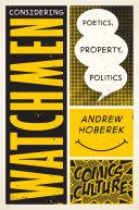 Considering Watchmen: Poetics, Property, Politics [Pdf/ePub] eBook