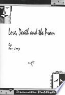 Love Death And The Prom Book
