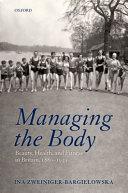 Managing the Body