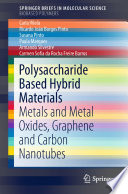 Polysaccharide Based Hybrid Materials Book