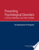 Preventing Psychological Disorders in Service Members and Their Families