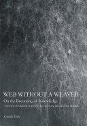 Web Without a Weaver- on the Becoming of Knowledge