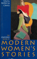 The Oxford Book of Modern Women s Stories