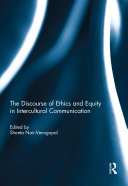 The Discourse of Ethics and Equity in Intercultural Communication