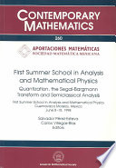 First Summer School In Analysis And Mathematical Physics