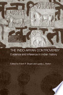 The Indo-Aryan Controversy  : Evidence and Inference in Indian History