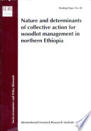 Nature and Determinants of Collective Action for Woodlot Management in Northern Ethiopia Book