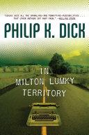 In Milton Lumky Territory
