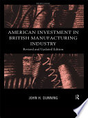 American Investment in British Manufacturing Industry Book