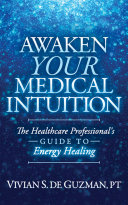 Awaken Your Medical Intuition