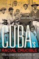 Cuba's Racial Crucible Pdf/ePub eBook