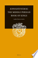 Khwad  yn  mag The Middle Persian Book of Kings