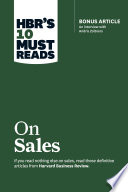 HBR s 10 Must Reads on Sales  with bonus interview of Andris Zoltners   HBR s 10 Must Reads