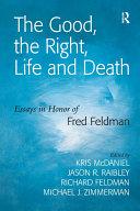 The Good, the Right, Life and Death Pdf/ePub eBook