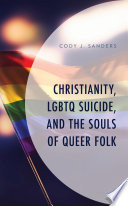 Christianity  Lgbtq Suicide  and the Souls of Queer Folk