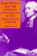 John Wesley and the Anglican Evangelicals of the Eighteenth Century
