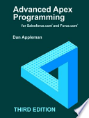 Advanced Apex Programming for Salesforce. Com and Force. Com