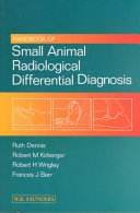 Handbook Of Small Animal Radiological Differential Diagnosis Book PDF