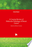A Concise Review of Molecular Pathology of Breast Cancer