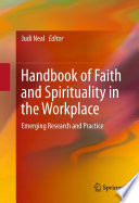 Handbook of Faith and Spirituality in the Workplace Book PDF