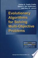 Evolutionary Algorithms for Solving Multi Objective Problems