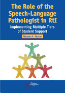 The Role of the Speech Language Pathologist in RtI