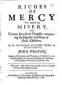 Riches of Mercy to Men in misery  etc