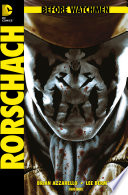 Before Watchmen, Band 2: Rorschach