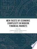 New Facets of Economic Complexity in Modern Financial Markets