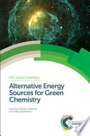 Alternative Energy Sources for Green Chemistry Book