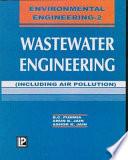 """""""Waste Water Engineering"""" by Dr. B. C. Punmia, Ashok Kr. Jain, Arun Kr. Jain, Dr. B.C. Punmia, Ashok Kr. Jain, Arun Kr. Jain"""