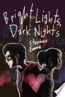 Bright Lights, Dark Nights Stephen Emond Cover