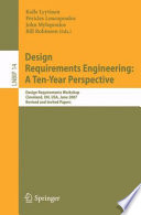 Design Requirements Engineering  A Ten Year Perspective Book